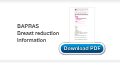 BAPRAS guidance on Breast Reduction download