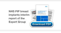 Download POLY IMPLANT PROSTHESES (PIP) BREAST IMPLANTS: INTERIM REPORT OF THE EXPERT GROUP