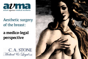 Christopher Stone, Cosmetic Surgeon Presentation to AvMA on a medico-legal perspective on aesthetic surgery of the breast