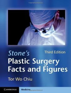 Stone's Plastic Surgery Facts and Figures Third Edition Book